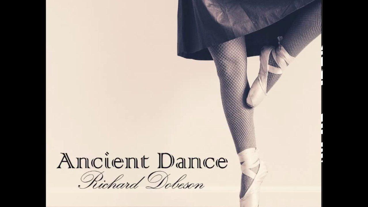 Richard Dobeson - Ancient Dance