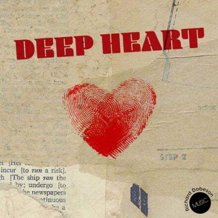 Deep Heart - Richard Dobeson